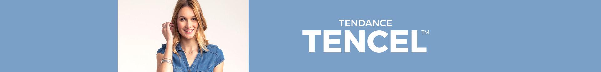 Tendance Tencel ™